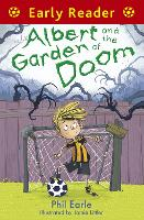 Early Reader: Albert and the Garden of Doom - Early Reader (Paperback)