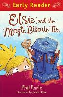 Early Reader: Elsie and the Magic Biscuit Tin - Early Reader (Paperback)