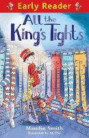 Early Reader: All the King's Tights - Early Reader (Paperback)