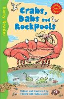 Early Reader Non Fiction: Crabs, Dabs and Rock Pools - Early Reader Non Fiction (Paperback)