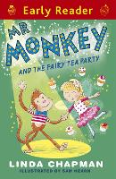 Early Reader: Mr Monkey and the Fairy Tea Party - Early Reader (Paperback)