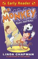 Early Reader: Mr Monkey Plays Football - Early Reader (Paperback)