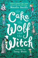 The Cake the Wolf and the Witch (Paperback)