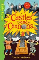 Early Reader Non Fiction: Castles and Cannons - Early Reader Non Fiction (Paperback)