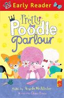Early Reader: Pretty Poodle Parlour - Early Reader (Paperback)