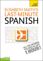 Last-Minute Spanish: Teach Yourself - Ty One Day (CD-Audio)