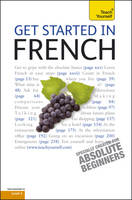Teach Yourself Get Started in French - Teach Yourself Beginner's Languages (Paperback)