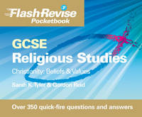 GCSE Religious Studies: Christianity - Beliefs and Values Flash Revise Pocketbook (Paperback)