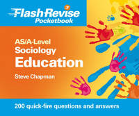 AS/A-level Sociology: Education and Sociological Research Methods Flash Revise Pocketbook (Paperback)