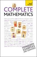Teach Yourself Complete Mathematics - Teach Yourself Mathematics (Paperback)