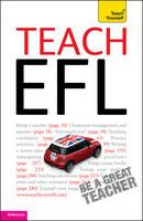 Teach English as a Foreign Language: Teach Yourself - Teach Yourself English as a Foreign Language (Paperback)