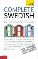 Complete Swedish Beginner to Intermediate Book and Audio Course: Learn to read, write, speak and understand a new language with Teach Yourself (Paperback)