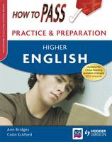 How to Pass Practice Papers: Higher English - How to Pass - Higher Level (Paperback)