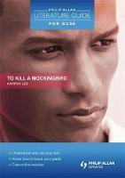 Philip Allan Literature Guide (for GCSE): To Kill a Mockingbird (Paperback)