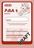 Progress in Reading Assessment Test 4, Autumn Pk10 - PiRA