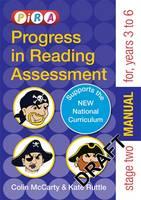 Progress in Reading Assessment (PiRA) Stage Two (Tests 3-6) Manual - PiRA (Paperback)