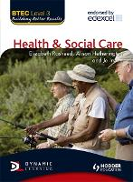 BTEC Level 3 National Health and Social Care - BTEC (Paperback)