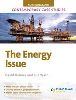 AS/A-level Geography Contemporary Case Studies: The Energy Issue (Paperback)