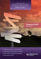 Translations - Philip Allan Literature Guide (for A-Level) (Paperback)