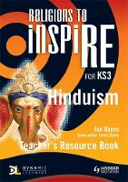 Religions to InspiRE for KS3: Hinduism Teacher's Resource Book