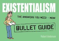 Existentialism: Bullet Guides (Paperback)