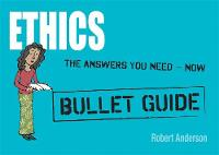 Ethics: Bullet Guides (Paperback)