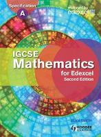 IGCSE Mathematics for Edexcel Student's Book: Also for the Edexcel Certificate - Eurostars