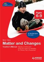 PYP Springboard Teacher's Manual: Matter and Changes (Hardback)