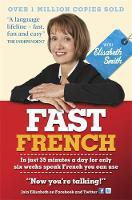 Fast French with Elisabeth Smith (CD-Audio)