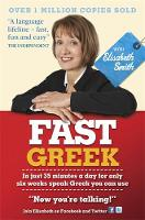Fast Greek with Elisabeth Smith (Coursebook) (Paperback)