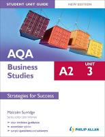 AQA A2 Business Studies Student Unit Guide New Edition: Unit 3 Strategies for Success (Paperback)
