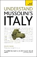 Understand Mussolini's Italy: Teach Yourself (Paperback)