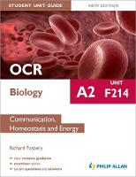 OCR A2 Biology Student Unit Guide: Unit F214 Communication, Homeostasis and Energy (Paperback)