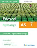 Edexcel AS Psychology Student Unit Guide: Unit 1 Social and Cognitive Psychology (Paperback)