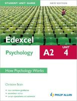Edexcel A2 Psychology Student Unit Guide: Unit 4 New Edition How Psychology Works (Paperback)