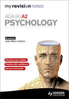My Revision Notes AQA (A) A2 Psychology (Paperback)