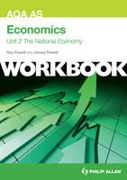 AQA AS Economics Unit 2 Workbook: the National Economy (Paperback)