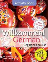 Willkommen! German Beginner's Course 2ED Revised: Activity Book (Paperback)