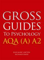 Gross Guides to Psychology: AQA (A) A2 (Paperback)