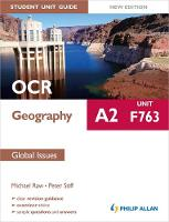OCR A2 Geography Student Unit Guide New Edition: Unit F763 Global Issues (Paperback)