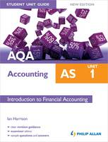 AQA AS Accounting Student Unit Guide: Unit 1 Introduction to Financial Accounting: Unit 1 - AQA AS Accounting (Paperback)
