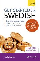 Get Started in Swedish Absolute Beginner Course: (Book and audio support)