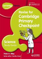 Cambridge Primary Revise for Primary Checkpoint Science Study Guide (Paperback)