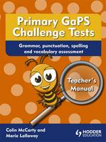 Primary GaPS Challenge Tests: Teacher's Manual: Grammar, Punctuation, Spelling and Vocabulary (Paperback)