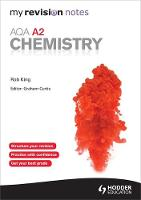My Revision Notes: AQA A2 Chemistry - My Revision Notes (Paperback)