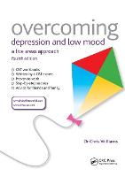 Overcoming Depression and Low Mood: A Five Areas Approach, Fourth Edition - Overcoming (Paperback)
