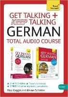 Get Talking and Keep Talking German Total Audio Course: (Audio pack) The essential short course for speaking and understanding with confidence (CD-Audio)