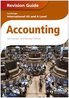Cambridge International AS and A Level Accounting Revision Guide (Paperback)