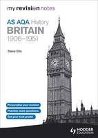My Revision Notes AQA AS History: Britain 1906-1951 (Paperback)
