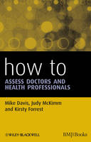 How to Assess Doctors and Health Professionals - How To (Paperback)